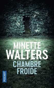 Chambre froide - Minette Walters