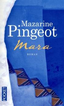 Mara - MazarinePingeot