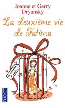 La deuxième vie de Fatima - GerryDryansky