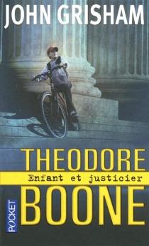 Theodore Boone - JohnGrisham