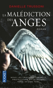 La malédiction des anges - Danielle Trussoni