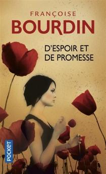 D'espoir et de promesse - FrançoiseBourdin