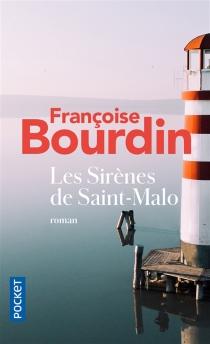 Les sirènes de Saint-Malo - FrançoiseBourdin