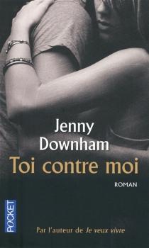 Toi contre moi - JennyDownham
