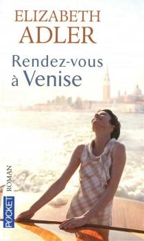 Rendez-vous à Venise - ElizabethAdler