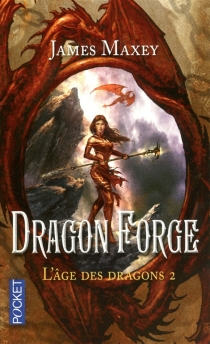 L'âge des dragons - James Maxey