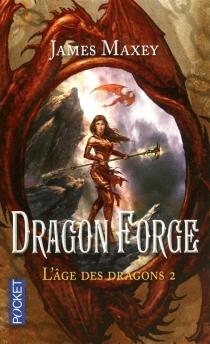 L'âge des dragons - JamesMaxey