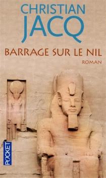 Barrage sur le Nil - ChristianJacq