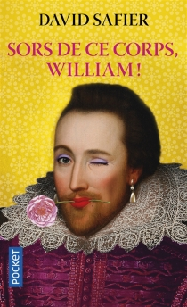 Sors de ce corps, William ! - David Safier