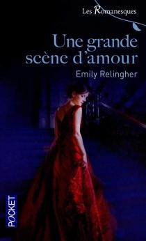 Une grande scène d'amour - EmilyRelingher