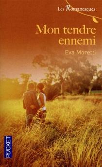 Mon tendre ennemi - EvaMoretti