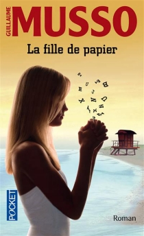 La fille de papier - GuillaumeMusso