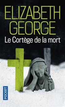 Le cortège de la mort - ElizabethGeorge
