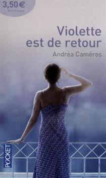 Violette est de retour - AndréaCaméros