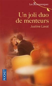 Un joli duo de menteurs - JustineLaval