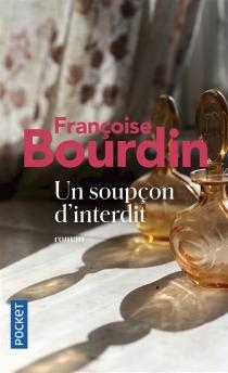 Un soupçon d'interdit - FrançoiseBourdin