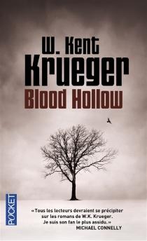 Blood Hollow - William KentKrueger