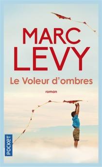 Le voleur d'ombres - MarcLevy