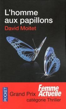 L'homme aux papillons - DavidMoitet