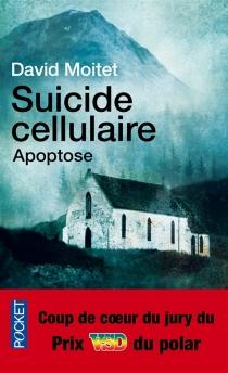 Suicide cellulaire : apoptose - DavidMoitet