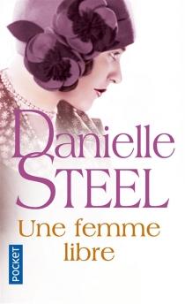 Une femme libre - DanielleSteel