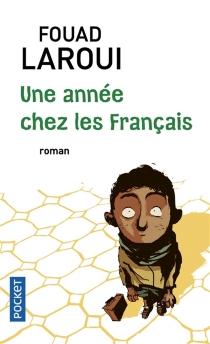 Une année chez les Français - FouadLaroui