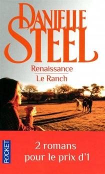 Renaissance| Le ranch - DanielleSteel