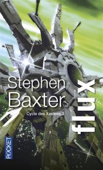 Cycle des Xeelees - StephenBaxter
