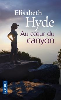 Au coeur du canyon - ElisabethHyde