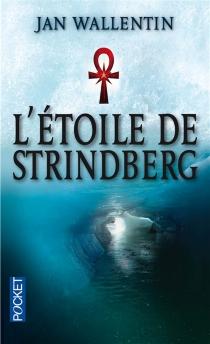 L'étoile de Strindberg - JanWallentin