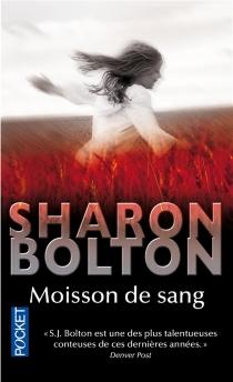 Moisson de sang - Sharon J.Bolton