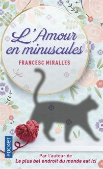 L'amour en minuscules - FrancescMiralles