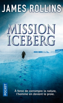 Mission Iceberg - James Rollins