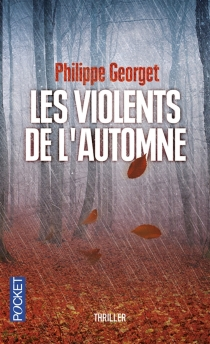 Les violents de l'automne - PhilippeGeorget