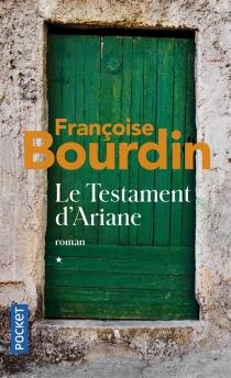 Le testament d'Ariane - FrançoiseBourdin