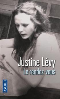 Le rendez-vous - JustineLévy