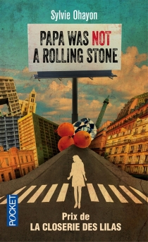 Papa was not a Rolling Stone - SylvieOhayon