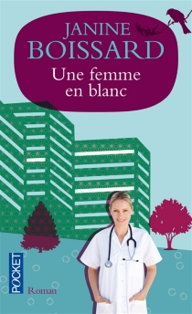 Une femme en blanc - JanineBoissard