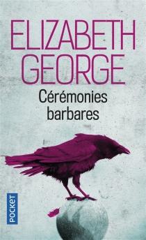 Cérémonies barbares - ElizabethGeorge