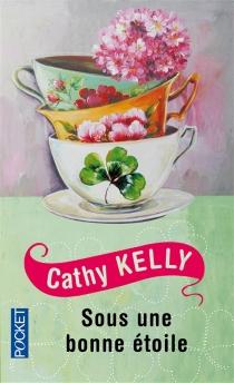 Sous une bonne étoile - CathyKelly