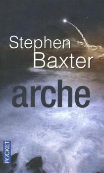 Arche - StephenBaxter