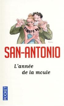 L'année de la moule - San-Antonio