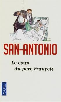 Le coup du père François - San-Antonio