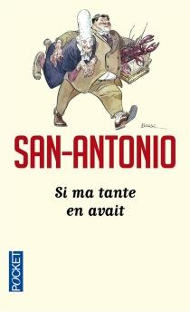 Si ma tante en avait : chronique bretonne - San-Antonio