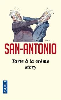 Tarte à la crème story - San-Antonio