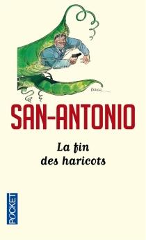 La fin des haricots - San-Antonio