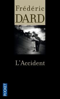 L'accident - FrédéricDard