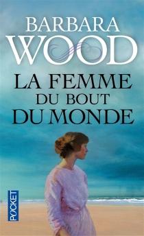 La femme du bout du monde - BarbaraWood