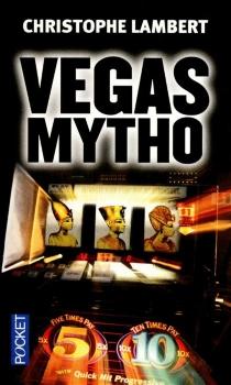 Vegas mytho - ChristopheLambert
