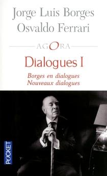 Dialogues | Volume 1 - Jorge LuisBorges